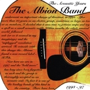 The Acoustic Years (1993-1997)/The Albion Band