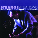 Strange Situations: The Stan Webb & Chicken Shack Indigo Sessions/Stan Webb & Chicken Shack