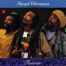 Forever/Israel Vibration