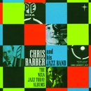 The Nixa Jazz Today Albums/Chris Barber and His Jazz Band