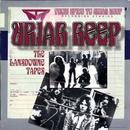 The Lansdowne Tapes/Uriah Heep