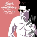 Love Like That (Tux Refux)/Mayer Hawthorne