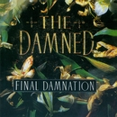 Final Damnation/The Damned