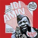 The Collected Broadcasts of Idi Amin/John Bird