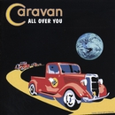 All Over You/Caravan