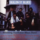 Bullen St. Blues / Trackside Blues/The Brunning Sunflower Blues Band