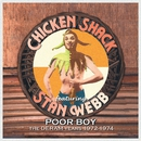 Poor Boy - The Deram Years, 1972-1974/Chicken Shack & Stan Webb