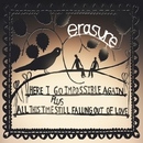 Here I Go Impossible Again (Single Mix) / All This Time Still Falling Out of Love/Erasure