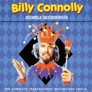 Humble Beginnings: The Complete Transatlantic Recordings 1969-74/Billy Connolly & The Humblebums