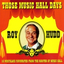 Those Music Hall Days/Roy Hudd