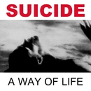 A Way of Life (2005 Remastered Version)/Suicide
