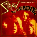 Time Machine - Anthology 1970-1977 (Expanded Edition)/Stray