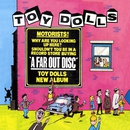 A Far Out Disc (Bonus Tracks Edition)/Toy Dolls