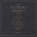The Alchemy Index, Vols. 1 & 2: Fire & Water/Thrice