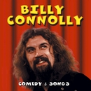 Comedy & Songs/Billy Connolly