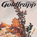 Satin Chic (Through the Mystic Mix, Dimension 11 - The Flaming Lips)/Goldfrapp