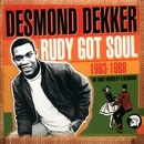 Rudy Got Soul: The Early Beverley's Sessions 1963-1968/Desmond Dekker