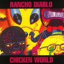 Chicken World/Rancho Diablo