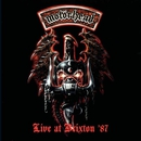 Live at Brixton '87/Motörhead