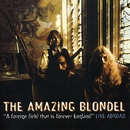 A Foreign Field That Is Forever England: Live Abroad/The Amazing Blondel