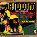 Riddim: The Best of Sly & Robbie in Dub 1978-1985/Sly & Robbie