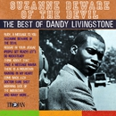 Suzanne Beware of the Devil - The Best of Dandy Livingstone/Dandy Livingstone