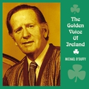 The Golden Voice of Ireland/Michael O'Duffy