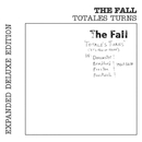 Totale's Turns (It's Now or Never) [Live] [Expanded Edition]/The Fall