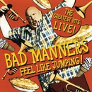 Feel Like Jumping! The Greatest Hits Live! [Live]/Bad Manners