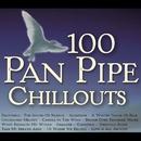 100 Pan Pipe Chillouts/Inishkea
