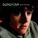Catch the Wind/Donovan