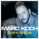 So wie es immer war/Marc Koch