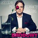 Gesellschaft mit beschränkter Haltung (Live)/Matthias Brodowy