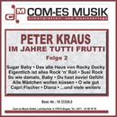 Im Jahre Tutti Frutti, Folge 2/Peter Kraus