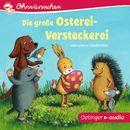 Ohrwürmchen: Die große Osterei-Versteckerei und andere Geschichten/Verschiedene Interpreten