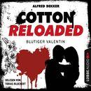 Cotton Reloaded, Folge 52: Blutiger Valentin - Serienspecial (Ungekürzt)/Jerry Cotton