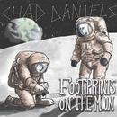 Footprints on the Moon/Chad Daniels