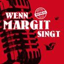 Wenn Margit singt/Thomas Neger / Die HUMBAs