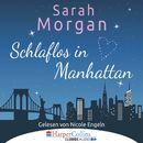 Schlaflos in Manhattan (Gekürzt)/Sarah Morgan