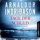 Kommissar Erlendur - Tage der Schuld (Gekürzt)/Arnaldur Indriðason