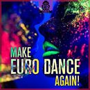 Make Euro Dance Again!/Herr Schnabel