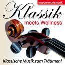Klassik Meets Wellness - Klassische Musik zum Träumen!/Korte
