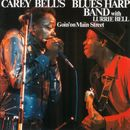 Goin' on Main Street/Carey Bell's Blues Harp Band