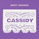 Cassidy/Brett Dennen