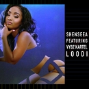 Loodi (feat. Vybz Kartel)/Shenseea