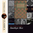 The Amethyst Box (unabridged)/Anna Katharine Green