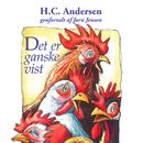 Det er ganske vist (uforkortet)/H. C. Andersen, Jørn Jensen