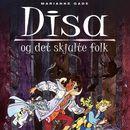 Disa og det skjulte folk (uforkortet)/Marianne Gade