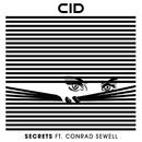Secrets (feat. Conrad Sewell)/CID