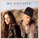 Me Soltaste/Jesse & Joy